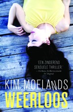Kim Moelands - Weerloos